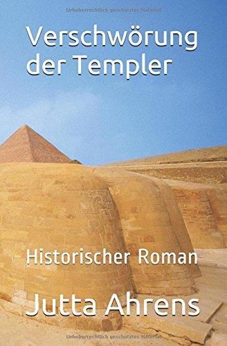 9781500402716: Verschwörung der Templer: Historischer Roman