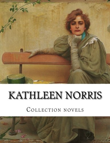 9781500403287: Kathleen Norris, Collection novels