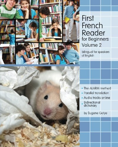 9781500403300: First French Reader for Beginners: Bilingual for Speakers of English: 2 (Graded French Readers)