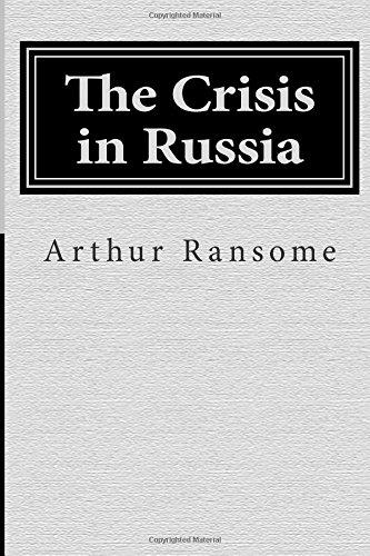 9781500405342: The Crisis in Russia