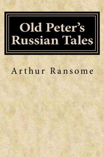 9781500405366: Old Peter's Russian Tales