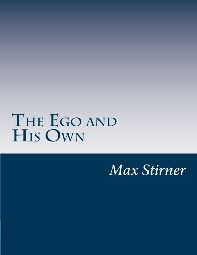 9781500409036: The Ego and His Own