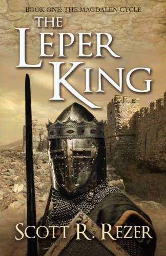 The Leper King: Rezer, Scott R.