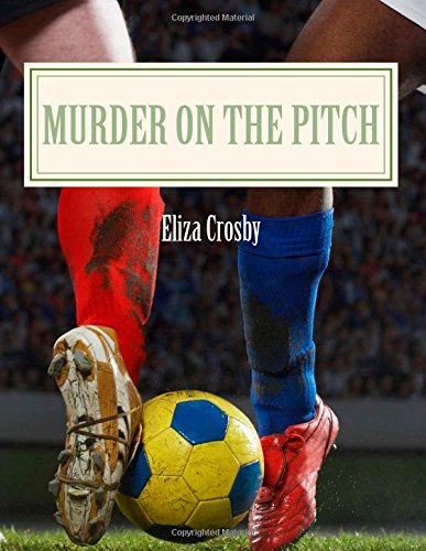 9781500412258: Murder on the Pitch