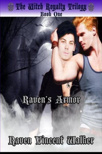 9781500412340: Raven's Armor (The Witch Royalty Triolgy)