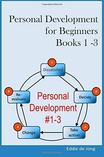 9781500413903: Personal Development for Beginners: Book 1 - 3: Goal Setting for Success; Time Management for a Productive Life; The Power of Habit: be Efficient in Everything you do