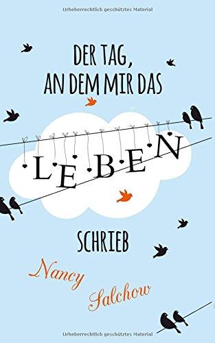 9781500416508: Der Tag, an dem mir das Leben schrieb (German Edition)