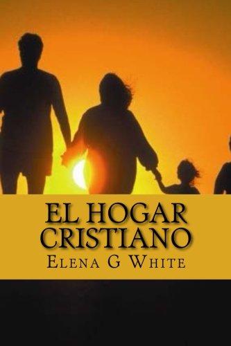 9781500416904: El Hogar Cristiano (Spanish Edition)