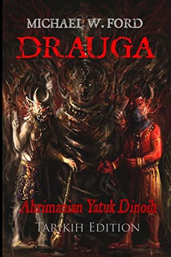 9781500417284: Drauga - Tarikih Edition: Ahrimanian Yatuk Dinoih