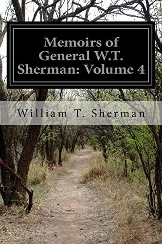 9781500418731: Memoirs of General W.T. Sherman: Volume 4