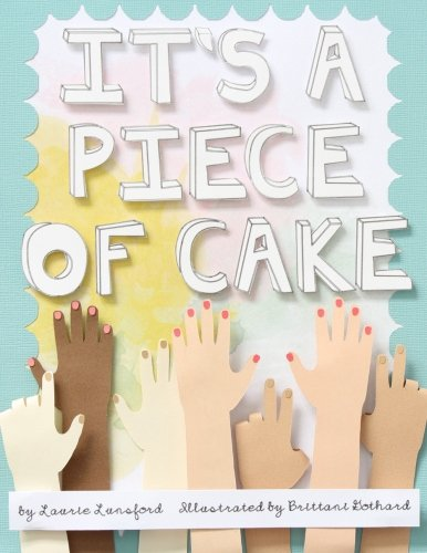 9781500419707: It's a Piece of Cake