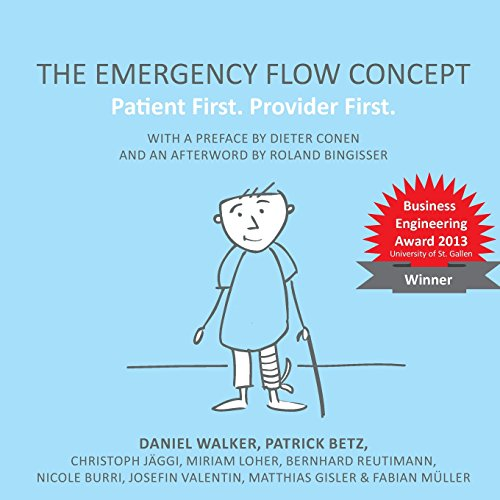 9781500422554: The Emergency Flow Concept: Patient First. Provider First