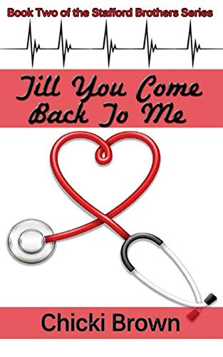 9781500422745: Till You Come Back to Me (The Stafford Brothers) (Volume 2)