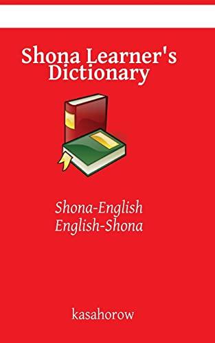9781500423131: Shona Learner's Dictionary: Shona-English, English-Shona (Shona kasahorow)