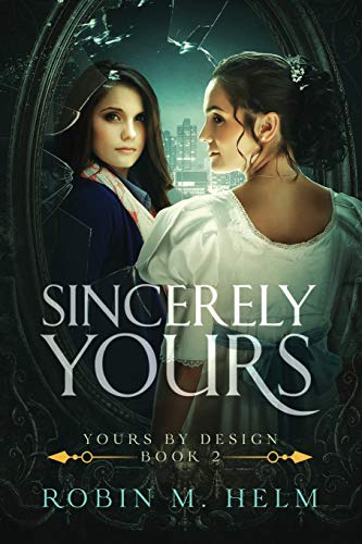 9781500424770: Sincerely Yours: Yours by Design, Book 2 (Volume 2)
