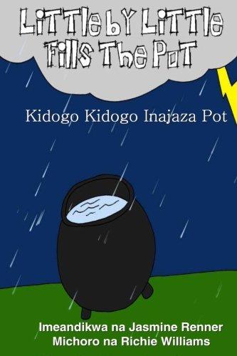 9781500428433: Kidogo Kidogo Inajaza Pot