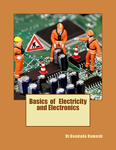 9781500429089: Basics of Electricity and Electronics