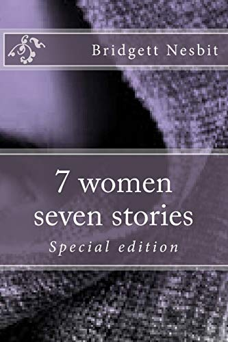 9781500430047: 7 women seven stories special edition