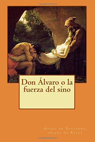 9781500431754: Don Álvaro o la fuerza del sino