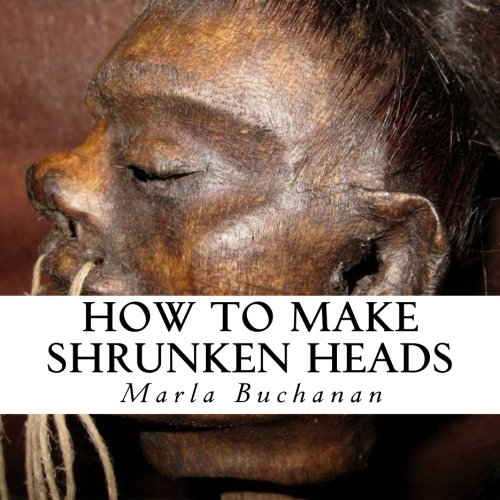 9781500433123: How to Make Shrunken Heads