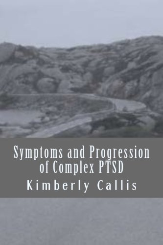 9781500434823: Symptoms and Progression of Complex PTSD: Volume 2 (Stoning Demons)