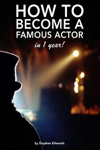 9781500436391: How to become a famous actor - in 1 year: The secret