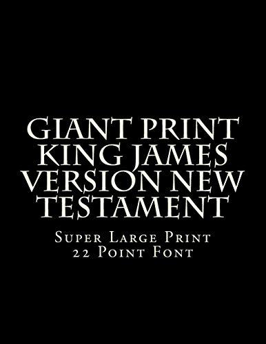 9781500436667: Giant Print King James Version New Testament: Super Large Print 22 Point Font