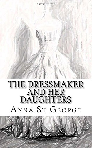 9781500436742: The Dressmaker And Her Daughters