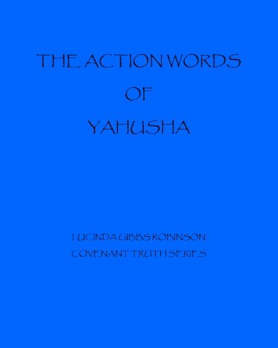 9781500437329: The Action Words of Yahushua