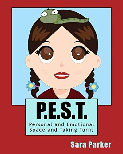9781500437381: P.E.S.T. Personal and Emotional Space and Taking Turns (Friendship Craze) (Volume 2)