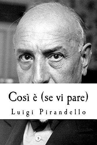 9781500438920: Così è (se vi pare) (Italian Edition)