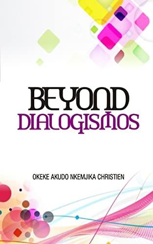 9781500439873: Beyond Dialogismos