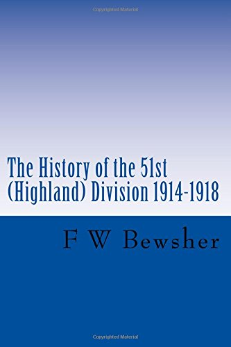 9781500440053: The History of the 51st (Highland) Division 1914-1918