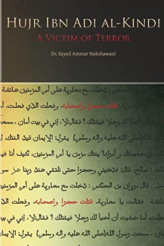 9781500441050: Hujr Ibn Adi: A Victim of Terror