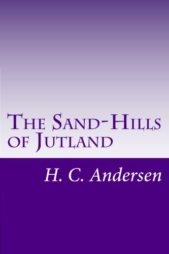 9781500443542: The Sand-Hills of Jutland