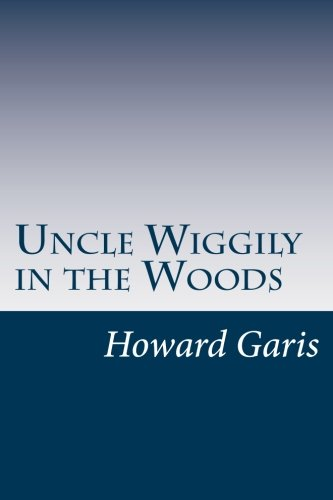9781500444228: Uncle Wiggily in the Woods
