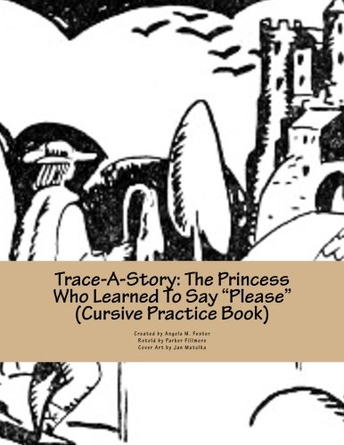 9781500445515: Trace-A-Story: The Princess Who Learned To Say