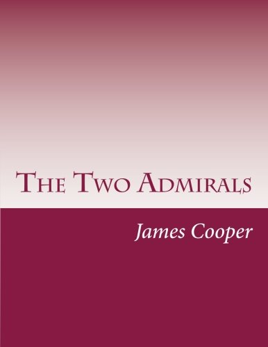 9781500445645: The Two Admirals