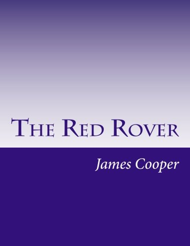 The Red Rover (Paperback): James Fenimore Cooper