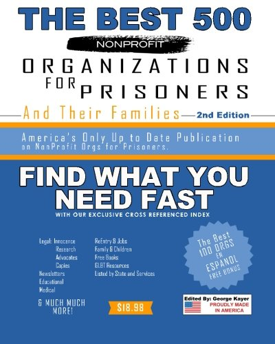 9781500446512: The Best 500 Nonprofit Organizations for Prisoners and Their Families: 2nd Edition