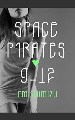 9781500449124: Space Pirates 9-12
