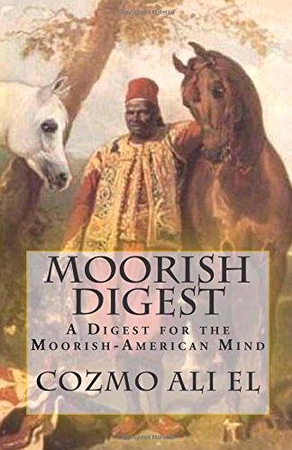9781500450366: Moorish Digest: A Digest for the Moorish-American Mind (Volume 1)