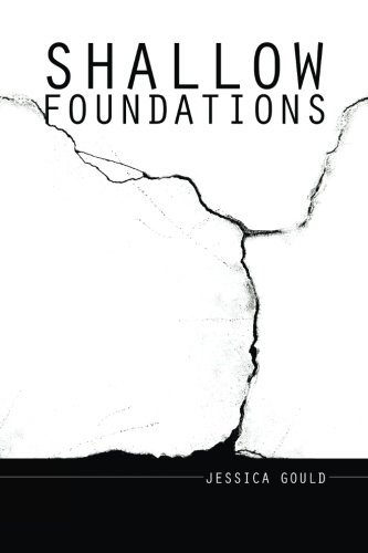 Shallow Foundations: Jessica Gould