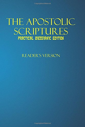 9781500451264: The Apostolic Scriptures Practical Messianic Edition - Reader's Version