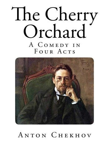 9781500452599: The Cherry Orchard: A Comedy in Four Acts (Top 100 Plays)
