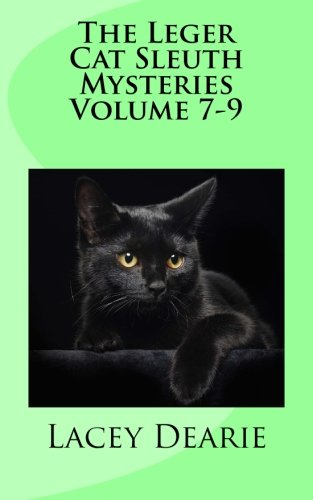 9781500452605: The Leger Cat Sleuth Mysteries Volume 7-9