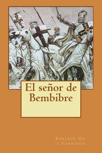9781500452995: El señor de Bembibre (Spanish Edition)