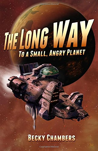 9781500453305: The Long Way to a Small, Angry Planet