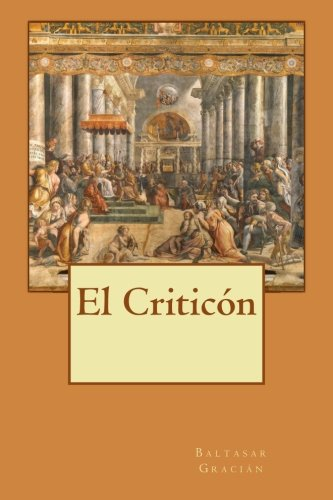 9781500453848: El Criticón (Spanish Edition)
