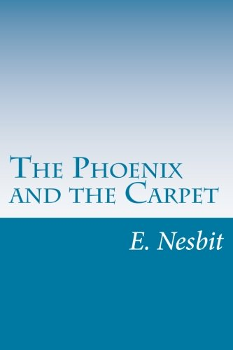 9781500454890: The Phoenix and the Carpet